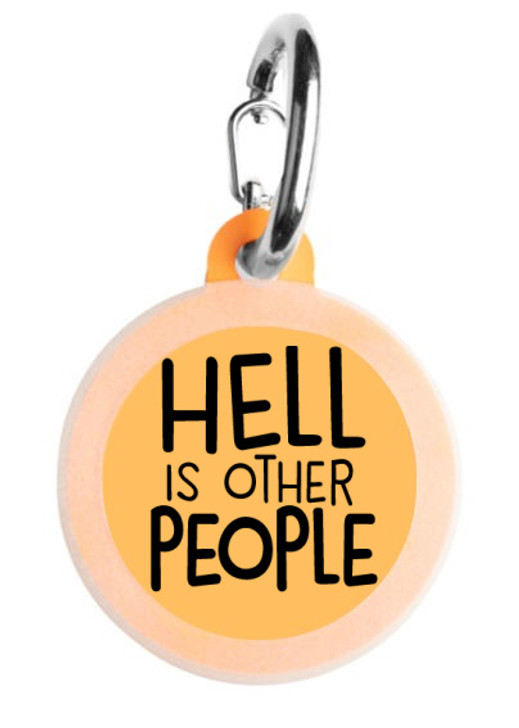 Hell is Other People Dog Tag