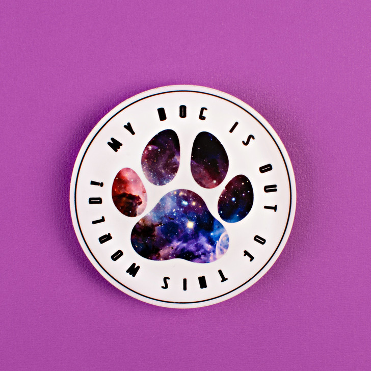 My Dog is Out of This World Sticker