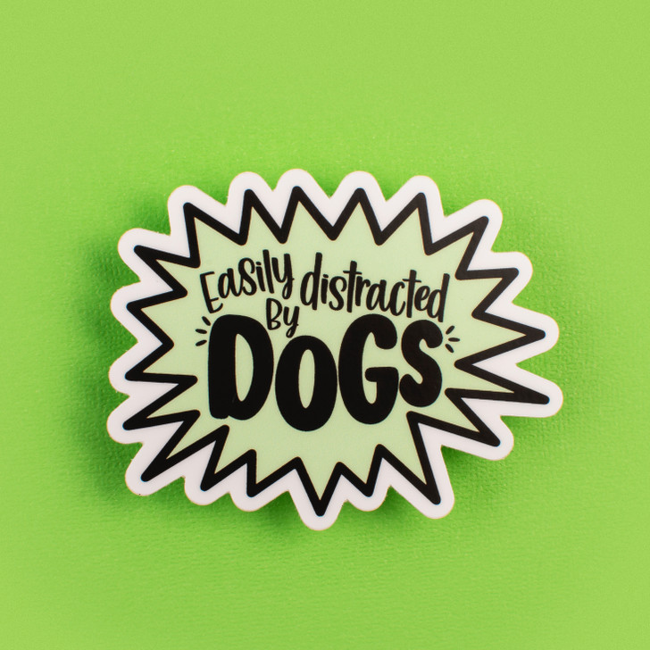 Easily Distracted by Dogs Sticker