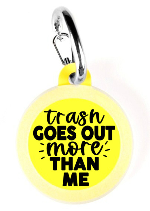 Trash Goes Out More Dog Tag