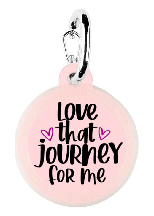Love that Journey for Me Dog Tag