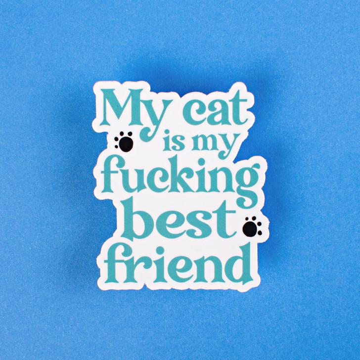 My Cat is my Best Friend Sticker
