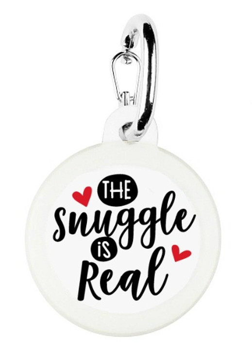Snuggle is Real Pet Tag