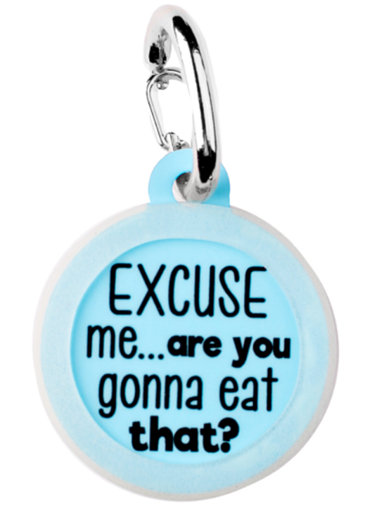 Gonna Eat That? Pet Tag
