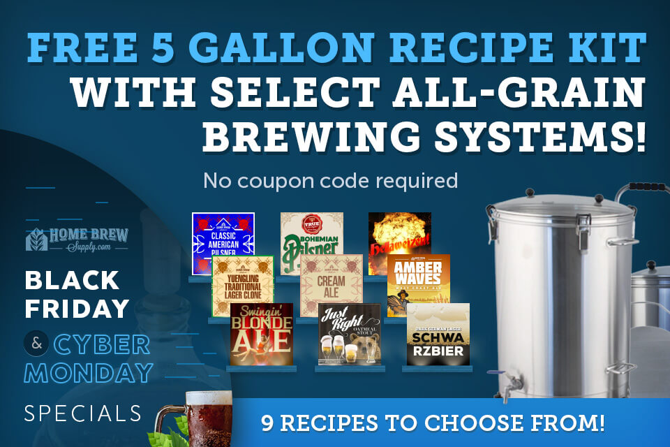 FREE 5 Gallon Recipe Kit With Select All-Grain Brewing Systems!