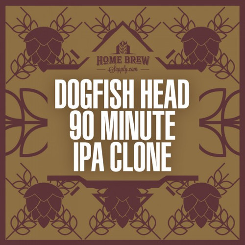 Dogfish Head 90 Minute IPA Clone - Extract Recipe Kit