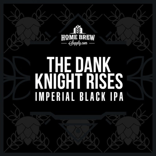 The Dank Knight Rises Imperial Black IPA - Extract Recipe Kit