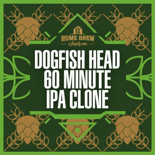 Dogfish Head 60 Minute IPA Clone - All-Grain Recipe Kit