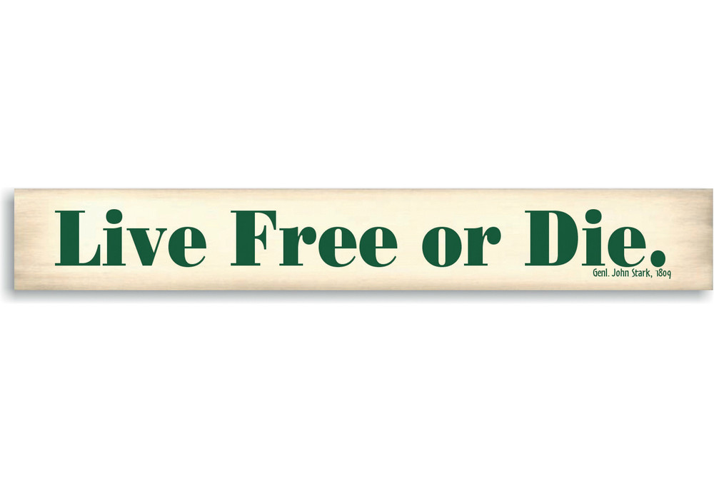 Live Free Or Die Wooden Sign