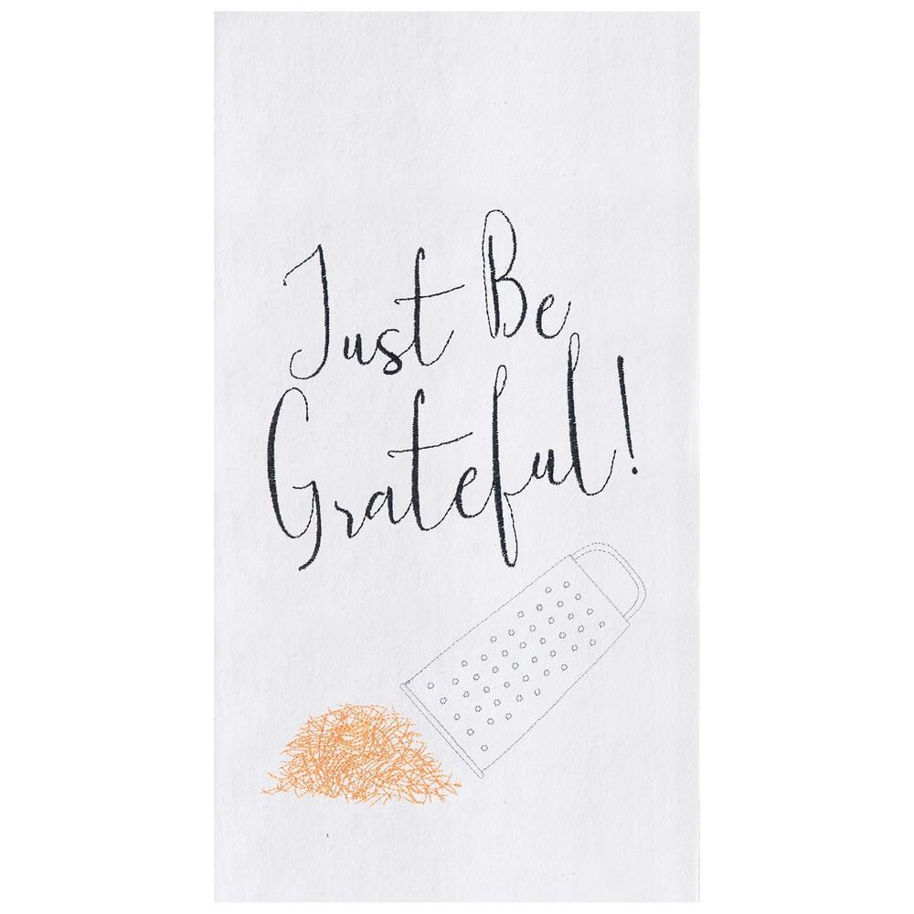 Just Be Grateful Towel