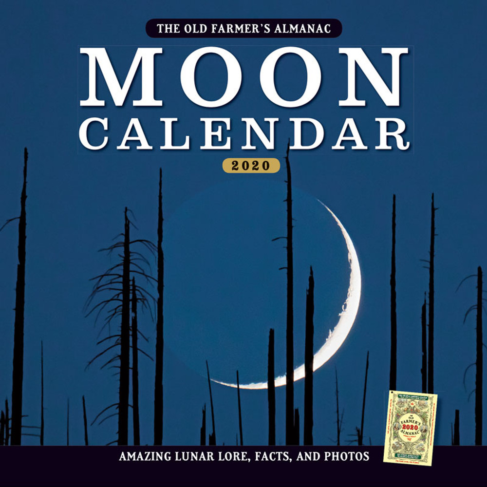 Moon Calendar For 2020 The 2020 Old Farmer's Almanac Moon Calendar   The Old Farmer's