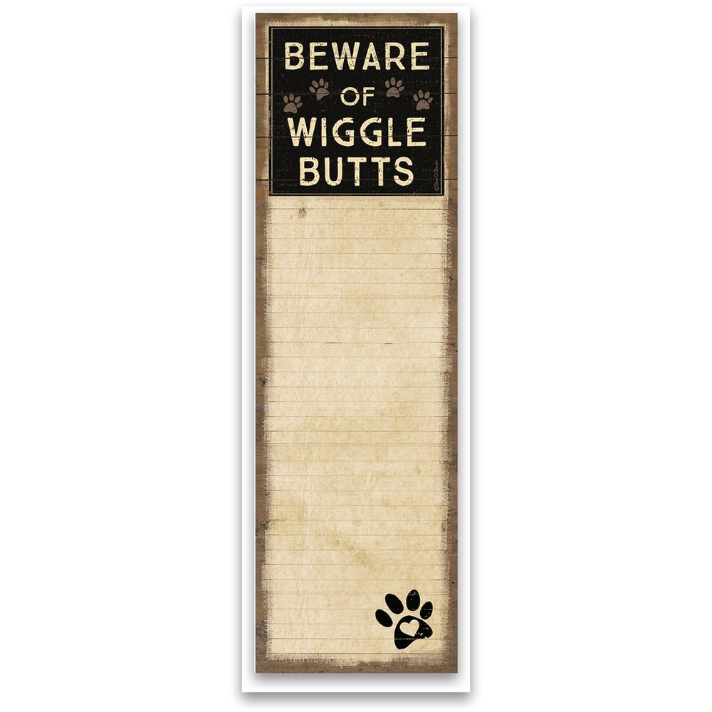 List Notepad - Beware Of Wigglebutts