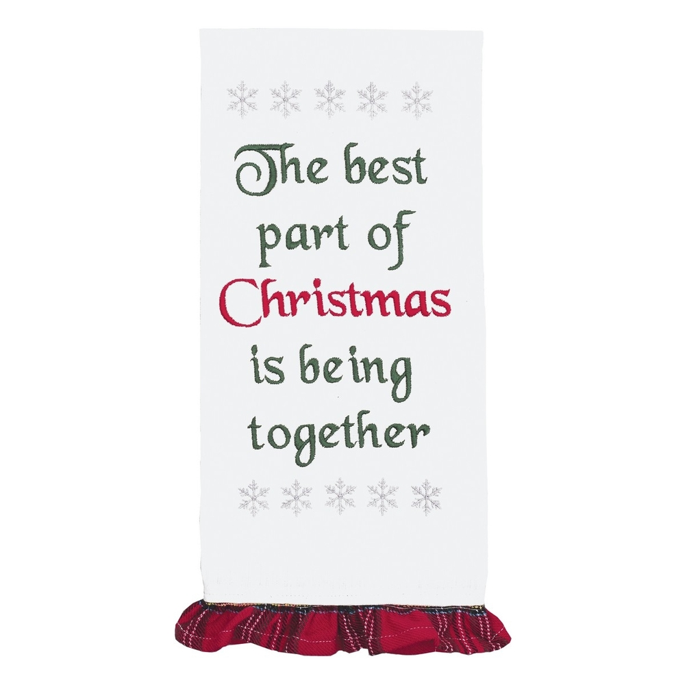 """Christmas dish towel embellished with """"The best part of Christmas is being together""""."""