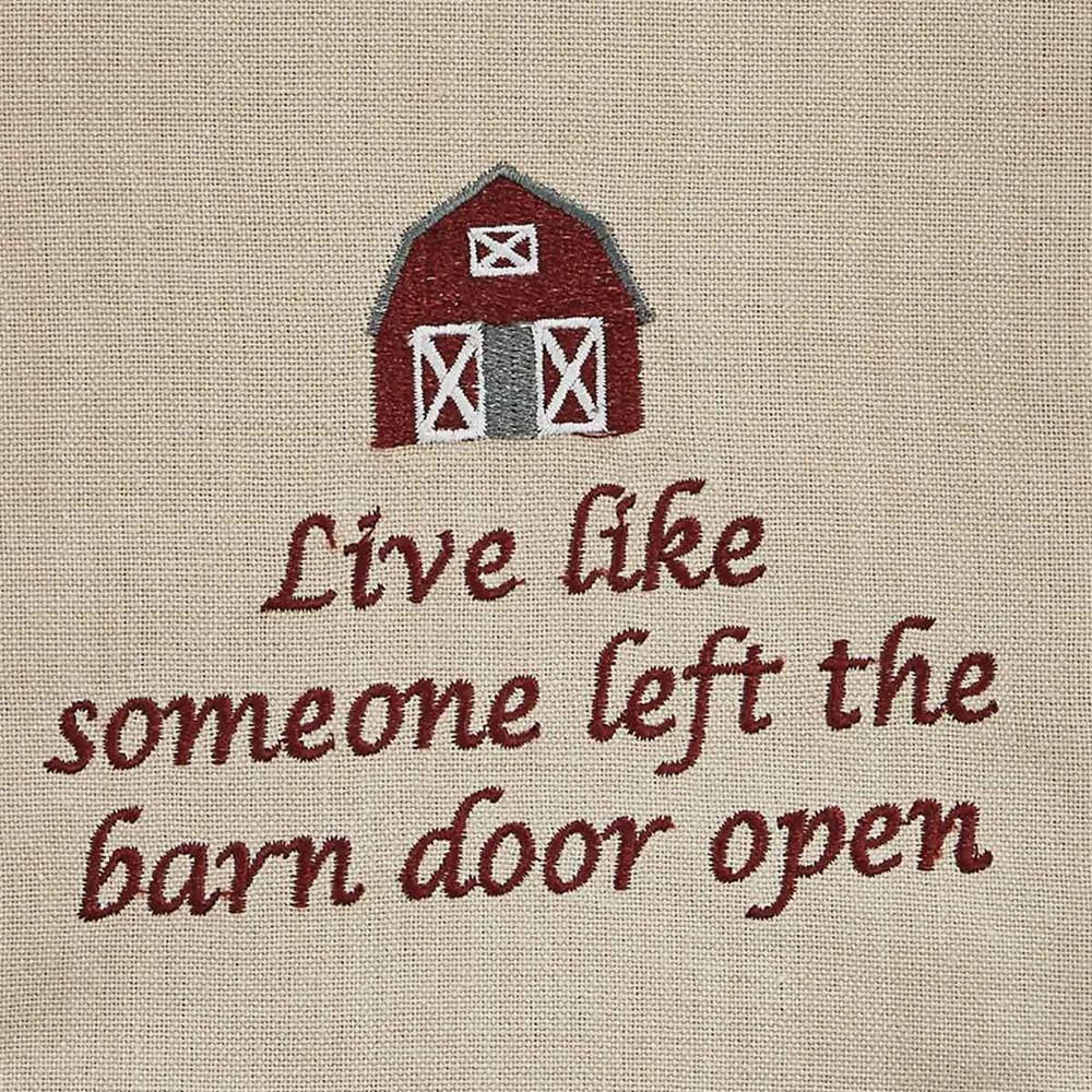 Live Like Someone Left The Barn Door Open - Dish Towel