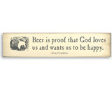 Beer Is Proof - Wooden Sign