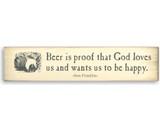 Beer Is Proof - Wooden Sign