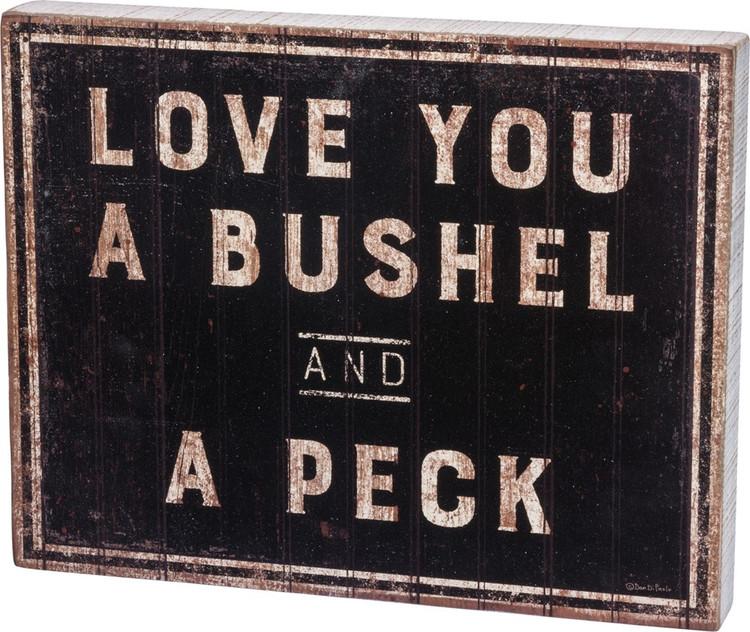 Box Sign - Bushel & A Peck