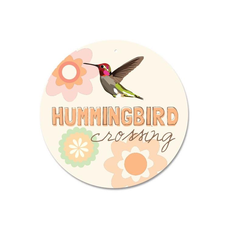 """Hummingbird Crossing Sign 9"""" Round - Cream"""