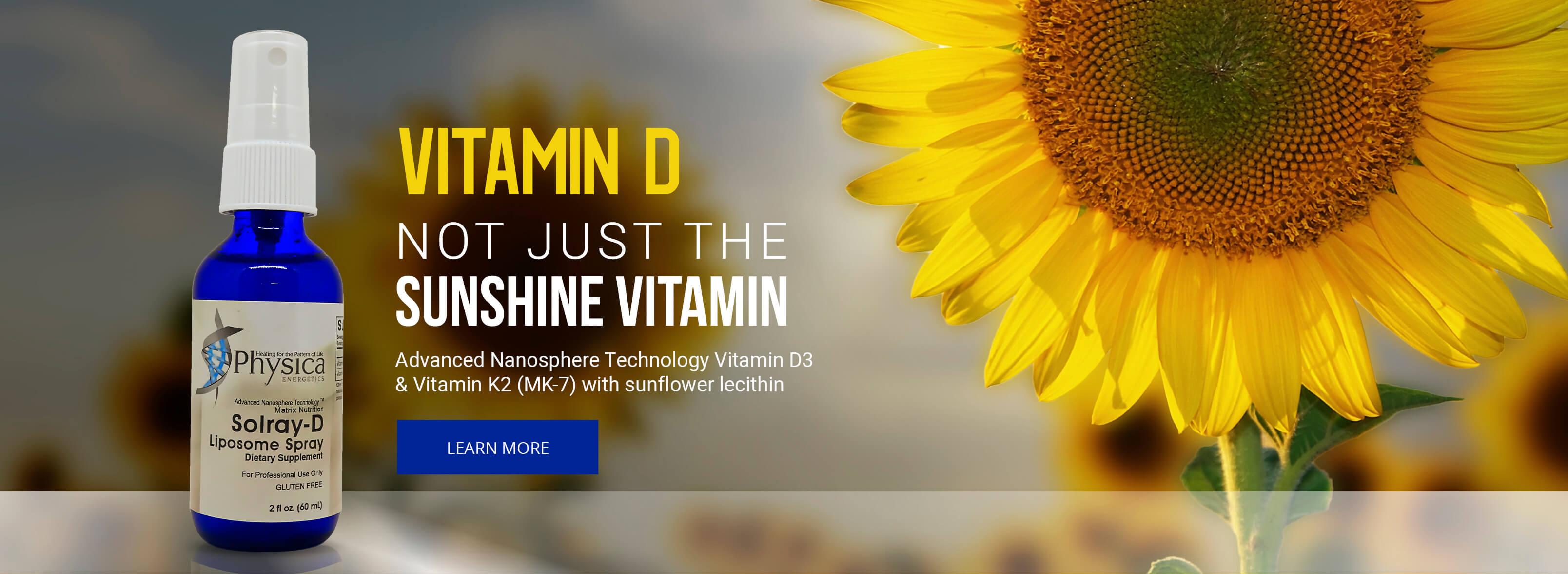 Not Just The Sunshine Vitamin
