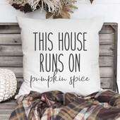 this house runs on pumpkin spice