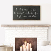 A Perfect Marriage Farmhouse Sign For Bedroom
