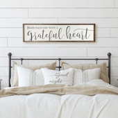 Begin Each Day With A Grateful Heart Farmhouse Sign