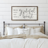Begin Each Day With A Grateful Heart Sign