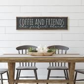 Coffee And Friends A Perfect Blend Sign