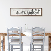 For This Family We Are Grateful Wood Sign