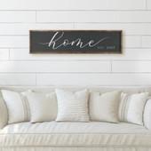 Home Established Sign Housewarming Gift