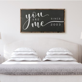 You And Me Established Farmhouse Sign