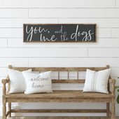 You Me And The Dogs Sign For Above Bed