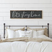 Let's Stay Home Sign For Above Bed