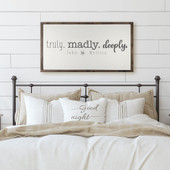 Truly Madly Deeply Sign For Above Bed
