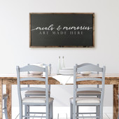 Meals and Memories Are Made Here Large Kitchen Sign