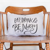 Eat Drink Be Merry Christmas Pillow Cover