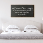 A Perfect Marriage Sign For Above Bed