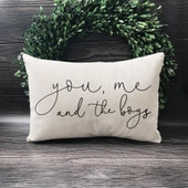 You Me And The Boys Throw Pillow