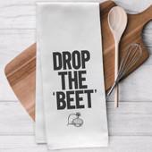 Drop The Beet Funny Kitchen Tea Towel