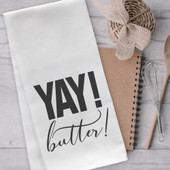 Yay Butter Funny Kitchen Tea Towel
