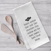 Raisin Cookies Give Me Trust Issues Tea Towel