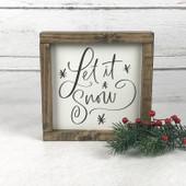 Let It Snow Farmhouse Sign