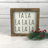 Fa La La La La Farmhouse Wood Sign