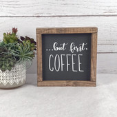 but first coffee kitchen sign