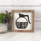 Pot Head Coffee Sign, coffee decor sign