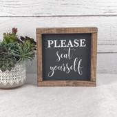 Please Seat Yourself Bathroom Sign