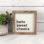 Hello Sweet Cheeks Farmhouse Bathroom Sign