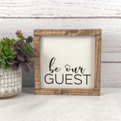 Be Our Guest Sign For Guest Bedroom