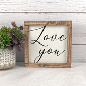 Love You Wood Framed Sign