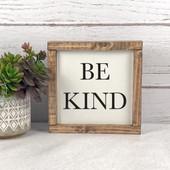 Be Kind Farmhouse Wood Sign